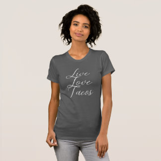 T-shirt Tacos vivants d'amour