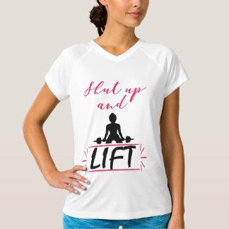 T-shirt Tais-toi et soulevez, femme forte