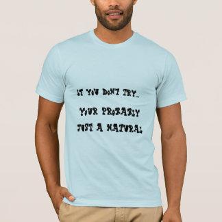 T-shirt Talent naturel