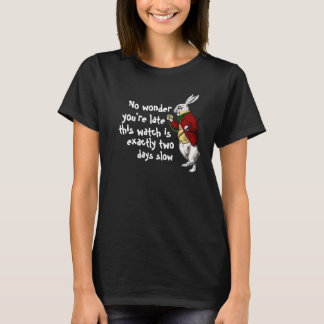 T-shirt Tard