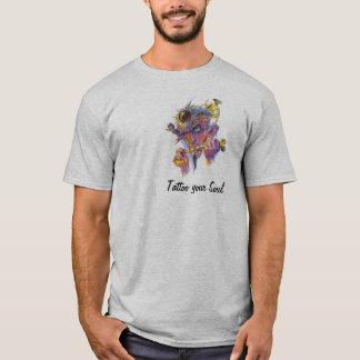 T-shirt , Tattoo your Soul