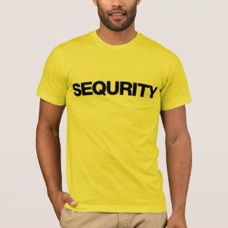 T-SHIRT TEE - SHIRT DE SEQURITY™