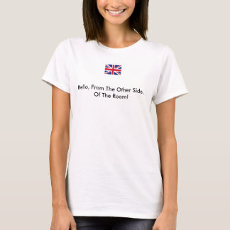 T-shirt Tee - shirt d'humour des Anglais !