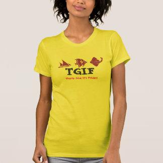 T-shirt TGIF - Remerciez Dieu que c'est vendredi -