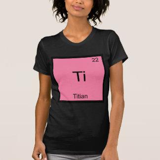 T-shirt Ti - pièce en t drôle de symbole d'élément de