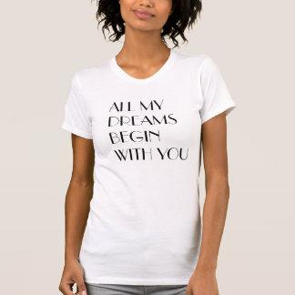 T-shirt Tous mes rêves