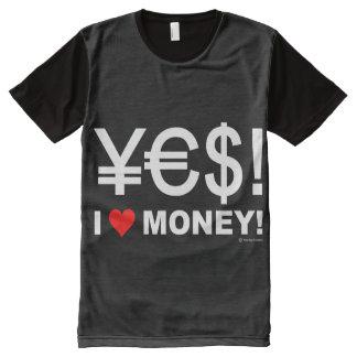 T-shirt Tout Imprimé Oui ! J'aime l'argent !