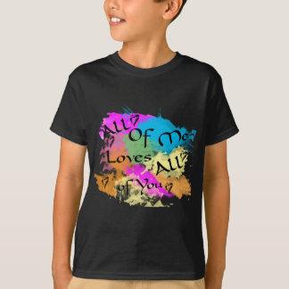 T-shirt Tout le moi amours tous de vous