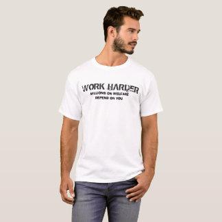 T-shirt Travailler dur