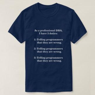 T-shirt Trois fonctions d'un DBA professionnel