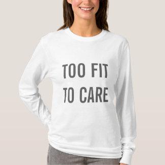 T-shirt Trop adapté au soin