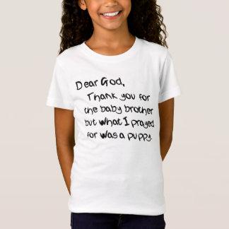 T-Shirt UN CHER DIEU, J'AI DEMANDÉ UN CHIOT PAS À UN FRÈRE