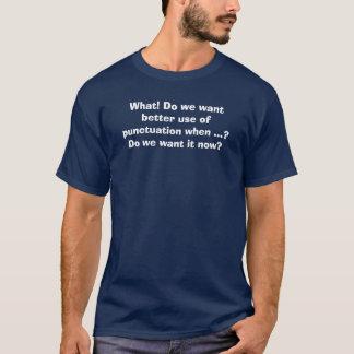 T-shirt Une meilleure ponctuation