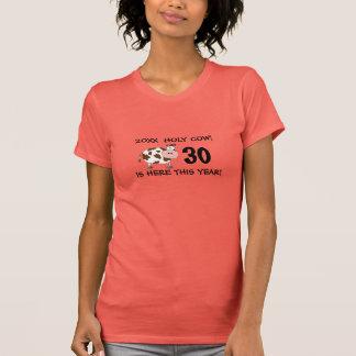 T-shirt Vache sainte ! 30ème ou tout âge