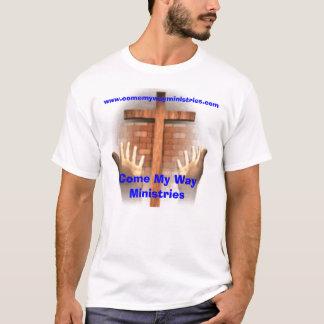 T-shirt Venez mes ministères de manière
