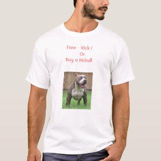 T-shirt Vick   libre !    OrBuy un Pitbull