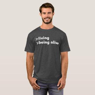 T-shirt vie étant vivant