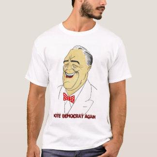 T-shirt VOTE DÉMOCRATE de FDR Franklin D Roosevelt