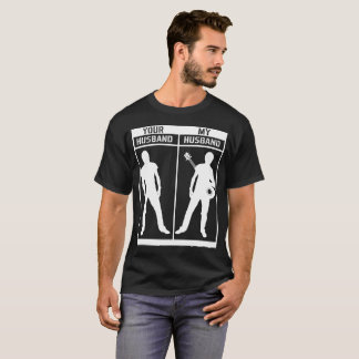 T-shirt Votre mari mon mari