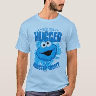 T-shirt Vous avez étreints un monstre aujourd'hui
