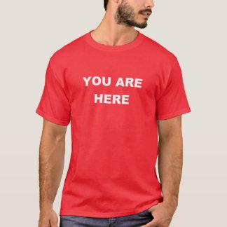 T-shirt Vous êtes ici