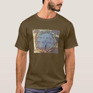T-shirt vous êtes mon naturels