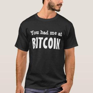 T-shirt Vous m'avez eu à BITCOIN
