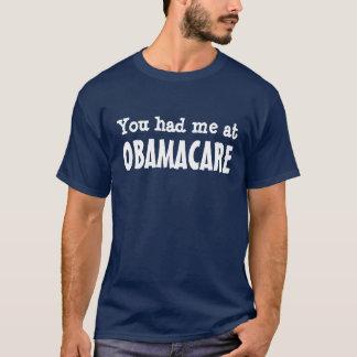 T-shirt Vous m'avez eu à OBAMACARE