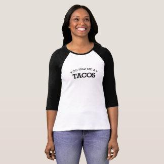 T-shirt Vous m'avez eu aux tacos