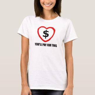 T-shirt Vous payerez ce 1