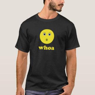 T-shirt whoa