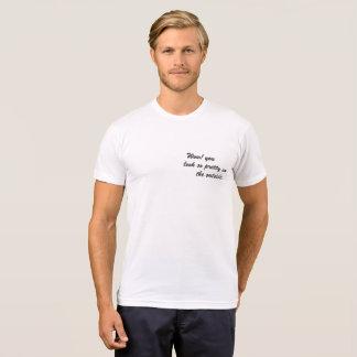 T-shirt Wouah ! vous regardez si jolis sur l'extérieur