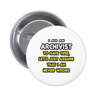 T-shirts et cadeaux drôles d'archiviste badge rond 5 cm