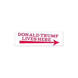 Tampon Auto-encreur Les vies du Président Donald Trump ici