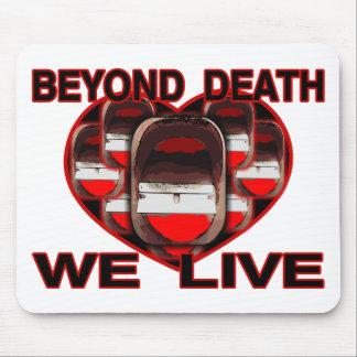 Tapis De Souris Au delà de la mort nous vivons