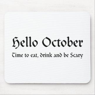 Tapis De Souris Bonjour octobre - heure de manger, boire et être