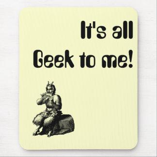 Tapis De Souris C'est tout le geek à moi !