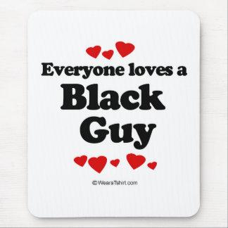 Tapis De Souris Chacun aime un type noir