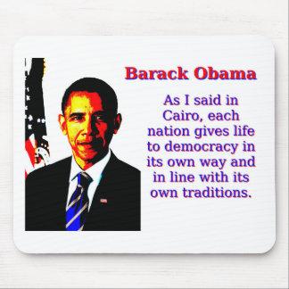 Tapis De Souris Comme j'ai dit au Caire - Barack Obama