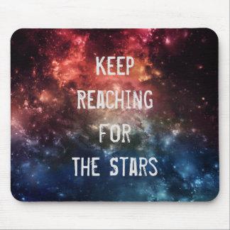 """Tapis De Souris """"Continuez à atteindre pour les étoiles"""" Mousepad"""