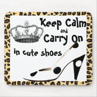 Tapis De Souris Gardez le calme et continuez la chaussure mignonne