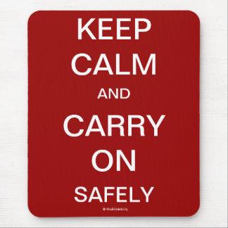 Tapis De Souris Gardez le calme et continuez sans risque la
