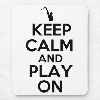 Tapis De Souris Gardez le calme et le jeu sur (le saxophone)