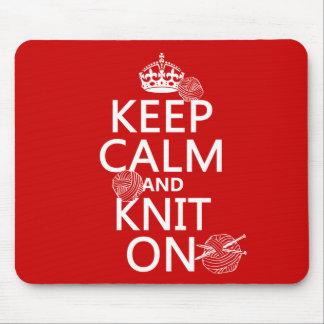 Tapis De Souris Gardez le calme et tricotez dessus - toutes les