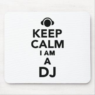 Tapis De Souris Gardez le calme que je suis le DJ