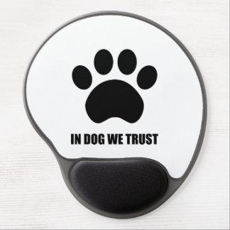 Tapis De Souris Gel Chez le chien nous faisons confiance au tapis de