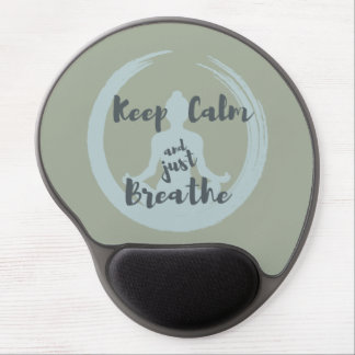 Tapis De Souris Gel Gardez le calme et respirez juste