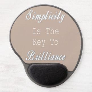 Tapis De Souris Gel La simplicité est la clé au brillant, citation