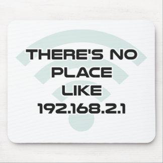 Tapis De Souris Il n'y a aucun endroit comme l'IP address à la