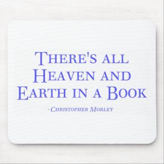 Tapis De Souris Il y a tous les ciel et terre dans un livre
